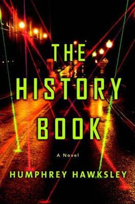 Hawksley, Humphrey / The History Book (Hardback)