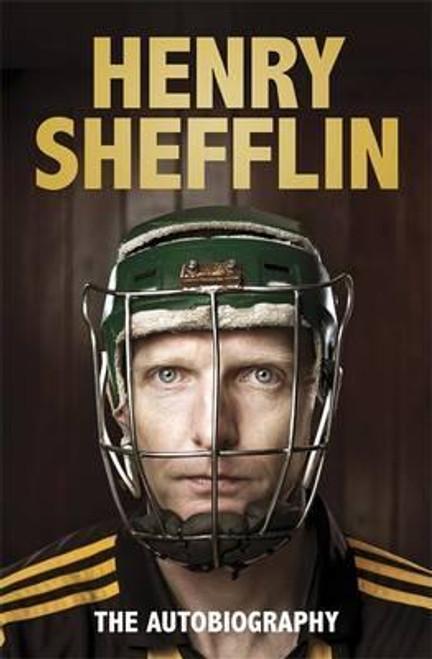 Shefflin, Henry / The Autobiography (Hardback)
