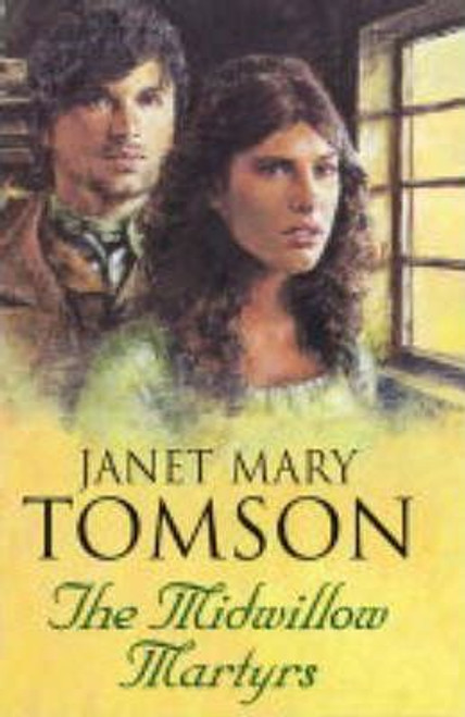 Tompson, Janet Mary / The Midwillow Martyrs (Hardback)