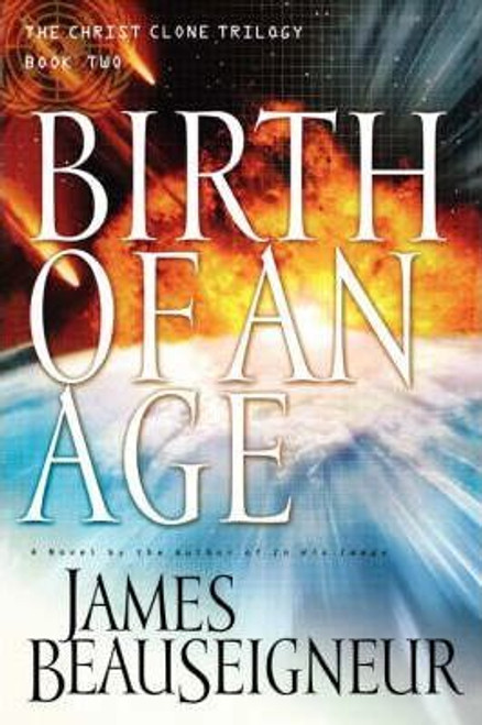 BeauSeigneur, James / Birth of an Age (Hardback)