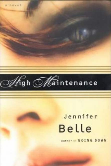 Belle, Jennifer / High Maintenance (Hardback)