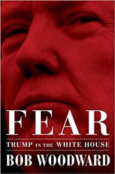 Woodward, Bob / Fear : Trump in the White House (Hardback)