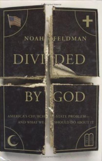 Feldman, Noah / Divided by God (Hardback)