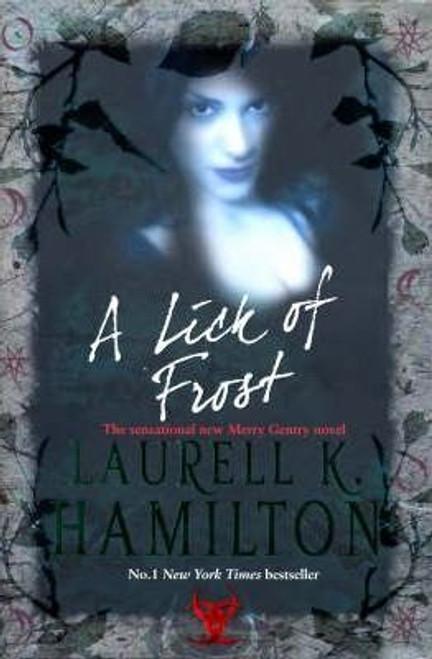Hamilton, Laurell K. / A Lick Of Frost (Large Hardback)