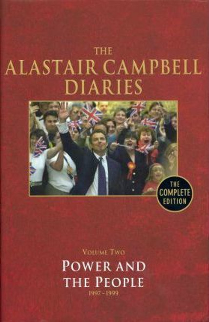 Campbell, Alastair / Diaries Volume Two : Power and the People (Hardback)