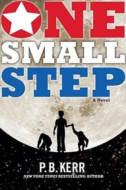 Kerr, P B / One Small Step (Hardback)