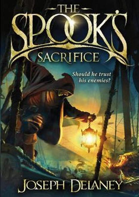 Delaney, Joseph / The Spook's Sacrifice (Hardback)