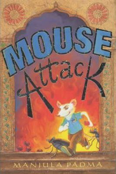 Padma, Manjula / Mouse Attack (Hardback)