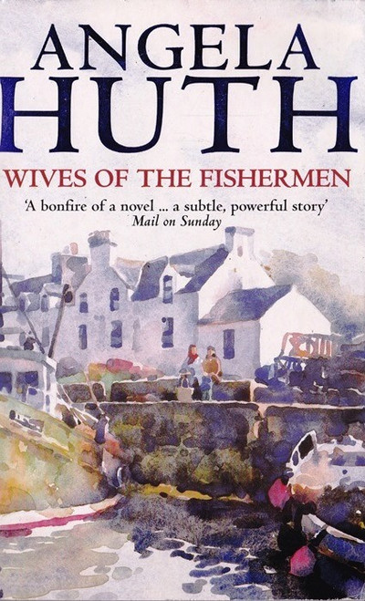 Huth, Angela / Wives of the Fishermen