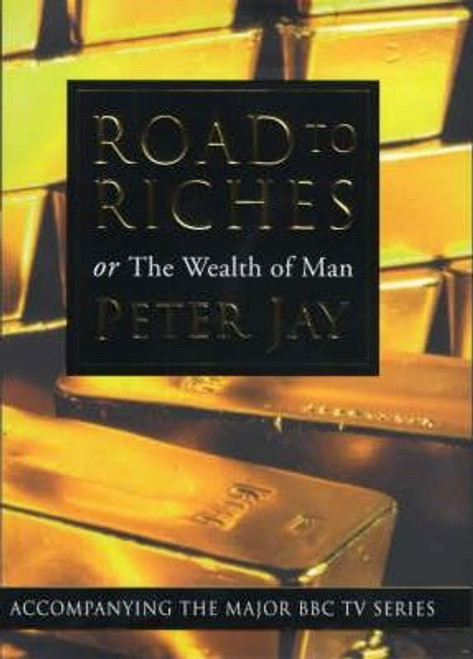 Jay, Peter / Road To Riches (Hardback)