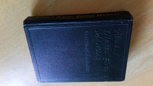 Audel's Diesel Engine Manual - 1954  USA - Vintage Automobile & Mechanics Guide