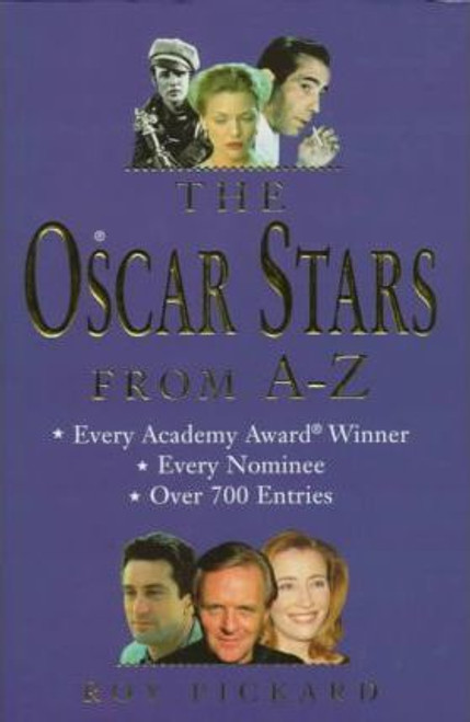 Pickard, Roy / The Oscar Stars from A-Z (Hardback)