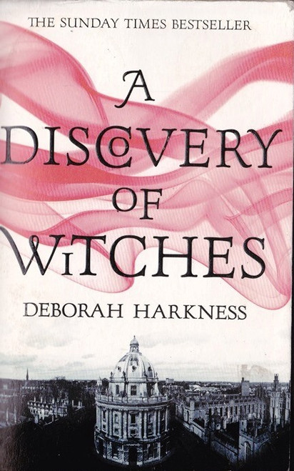 Harkness, Deborah / A Discovery of Witches