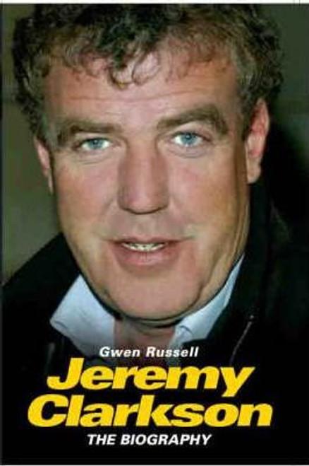 Russell, Gwen / Jeremy Clarkson : The Biography (Hardback)