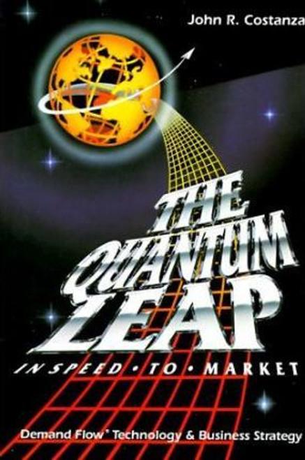 Constanza, John  / Quantum Leap : In Speed to Market (Hardback)