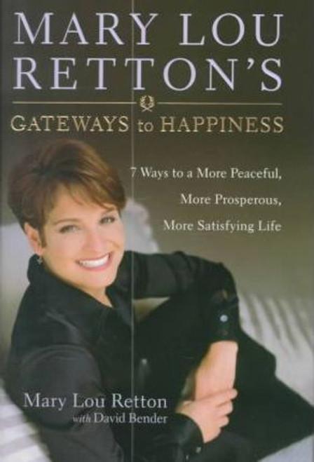 Retton, Mary Lou / Gateways to Happiness (Hardback)