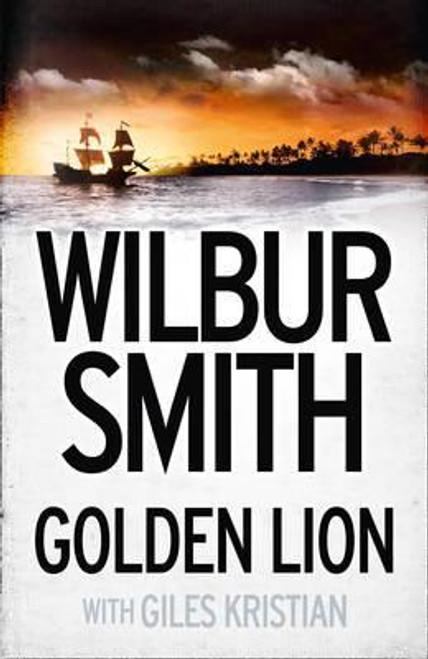 Smith, Wilbur / Golden Lion (Hardback)