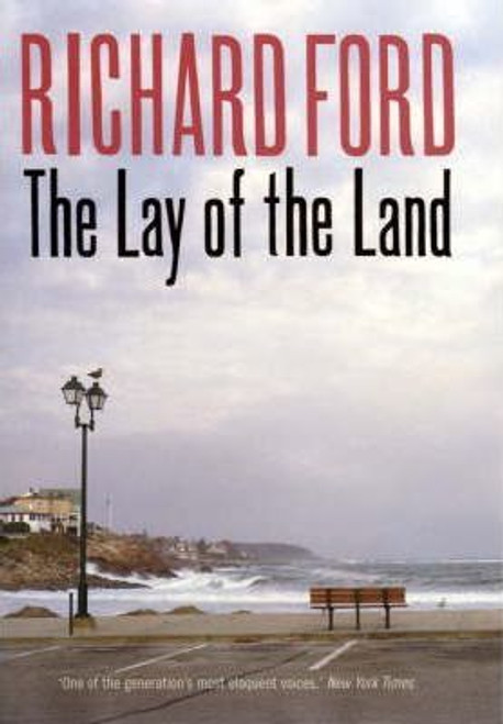 Ford, Richard / The Lay of the Land (Hardback)