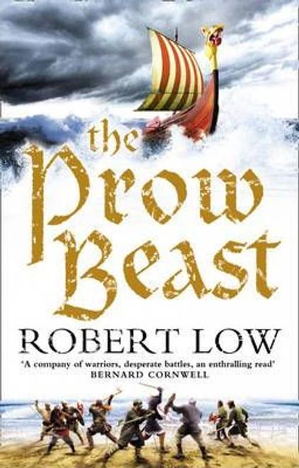 Low, Robert / The Prow Beast (Hardback)