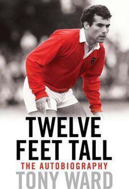 Ward, Tony / Twelve Feet Tall (Hardback)