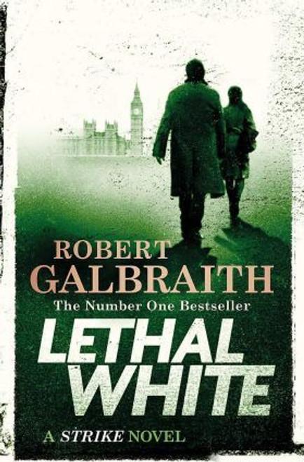 Galbraith, Robert / Lethal White (Hardback) ( Cormoran Strike Series - Book 4 )