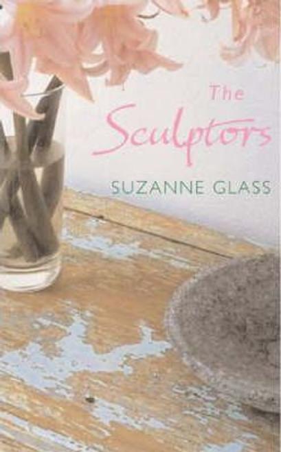 Glass, Suzanne / The Sculptors (Hardback)