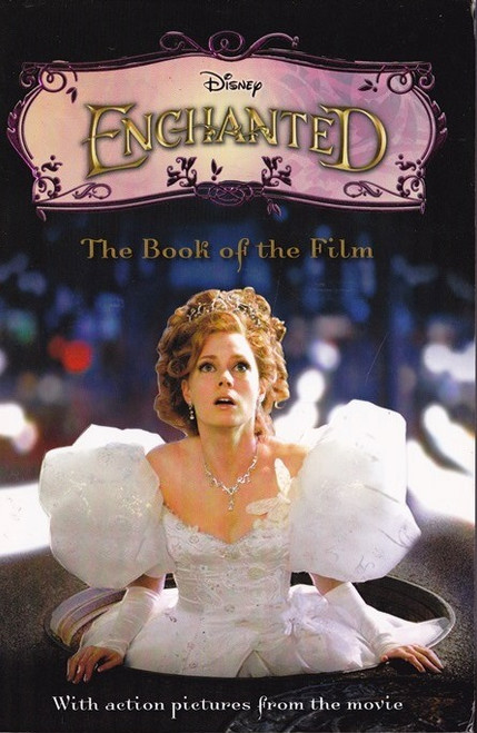 Disney / Enchanted, The Book of the Film