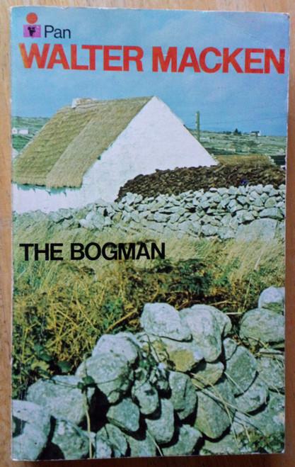 Macken, Walter - The Bogman - Vintage Pan PB - 1972 Reprint ( Originally 1952)