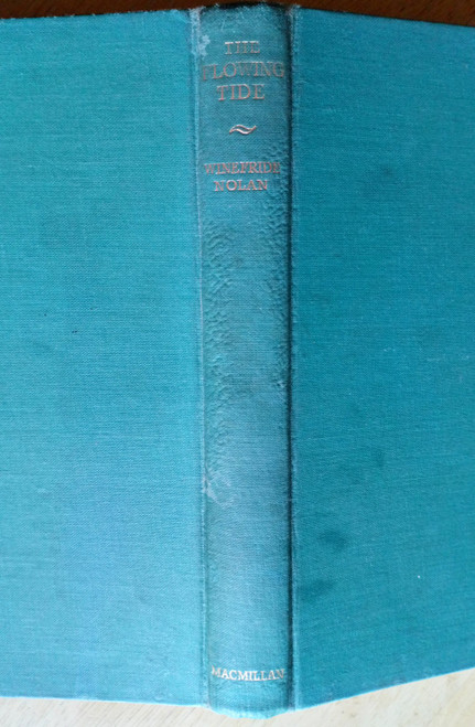 Nolan, Winefride - The Flowing Tide - HB 1st Edition - 1957