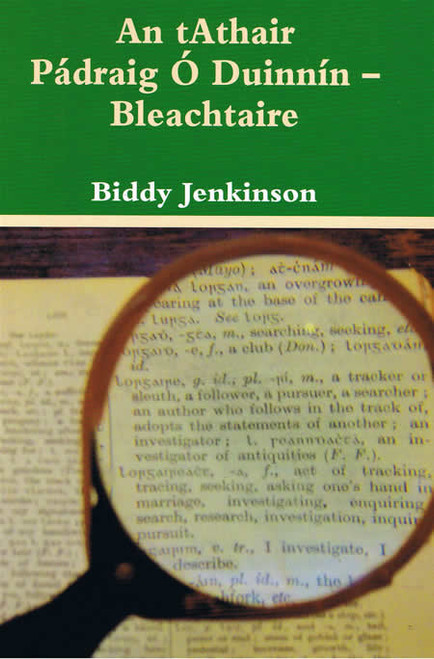 Jenkinson, Biddy - An tAthair Pádraig Ó Duinnín - Bleachtaire - PB - As Gaeillge  - 2008