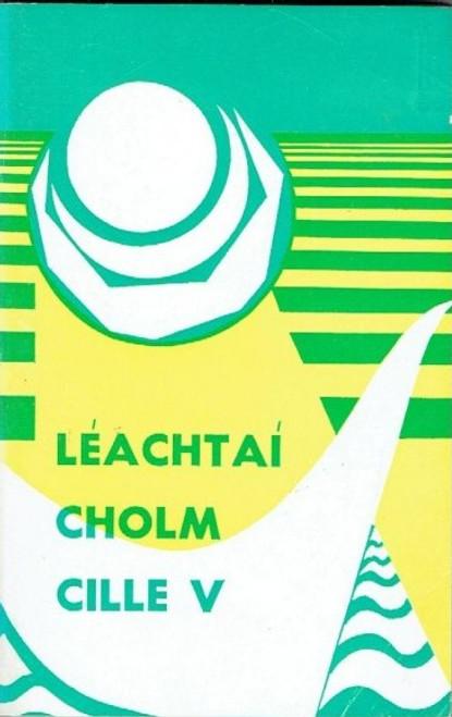 Ó Fiannachta, Pádraig ( Eagarthóir) Léachtaí Cholm Cille V : An Fichiú Aois  - As Gaeilge - PB 1974