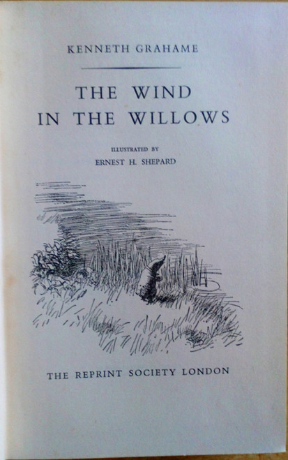 Grahame, Kenneth - The Wind in the Willows - Vintage HB Reprint 1954 - illustrated by Ernest H Shepard
