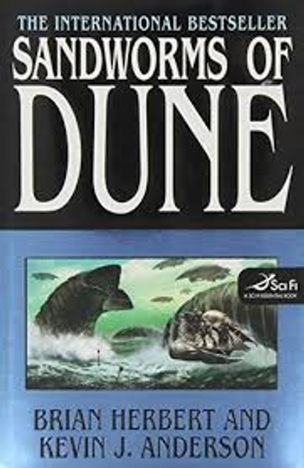 Herbert,  Brian & Anderson, Kevin J - Sandworms of Dune - HB 1st Edition  - 2007