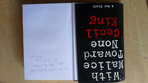 King, Cecil - With Malice Toward None - SIGNED HB 1st edition 1970 - Diary WW2 Newspaper Editor - Daily Mirror