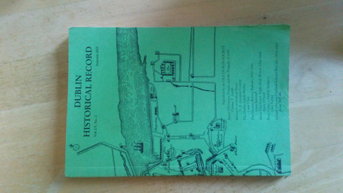 Dublin Historical Record ( Journal ) Autumn 2002 Vol LV, Number 2 , PB
