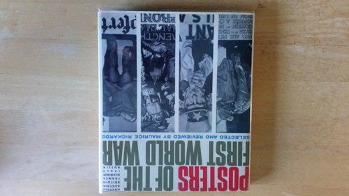 Rickards, Maurice - Posters of the First World War - ( America, Austria, BritIsh Empire, France, German Empire Italy & Russia) - HB Illustrated 1968 - WW1