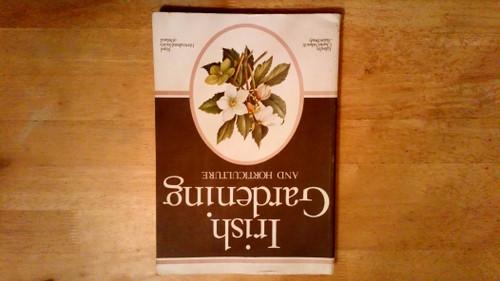 Nelson, Charles & Brady, Aidan - Irish Gardening and Horticulture - Royal Horticultural Society of Ireland - PB -1979