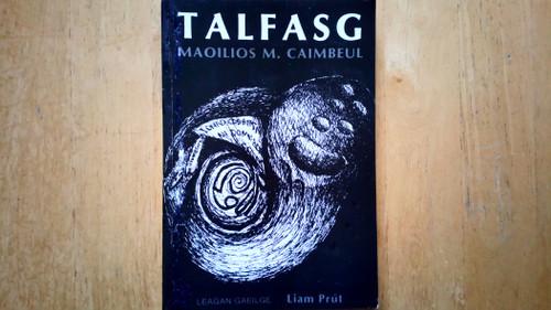 Caimbeul, Maoilios M - Talfasg - Leagan Gaeilge ( aistrithe ag Liam Prút)
