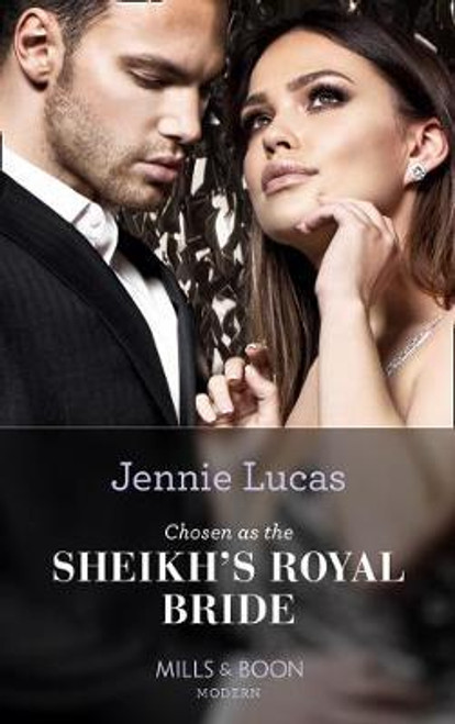 Mills & Boon / Modern / Chosen As The Sheikh's Royal Bride