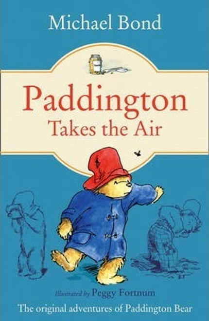 Bond, Michael / Paddington Takes the Air