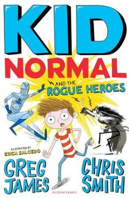 James, Greg / Kid Normal and the Rogue Heroes: Kid Normal 2