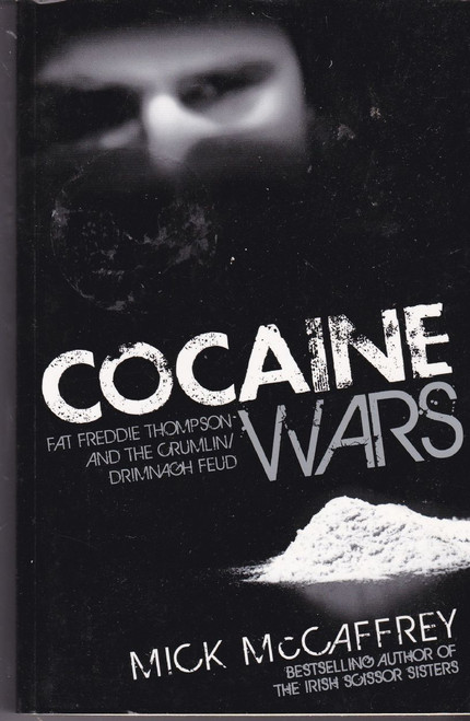 McCaffrey, Mick / Cocaine Wars