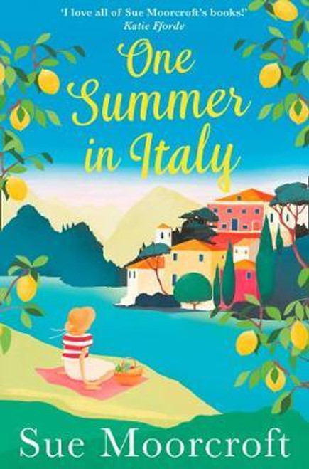 Moorcroft, Sue / One Summer in Italy