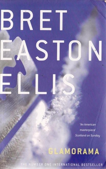 Easton Ellis, Bret / Glamorama