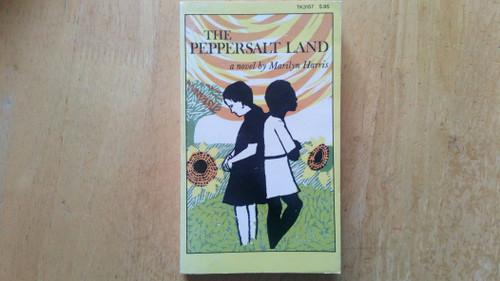 Harris, Marilyn - The Peppersalt Land - Vintage  1975 Reprint ( originally 1970)