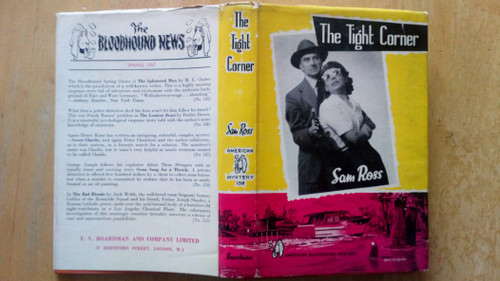 Ross, Sam - The Tight Corner - HB American Bloodhound Mystery - 1st UK Edition, 1957 - Boardman & Company