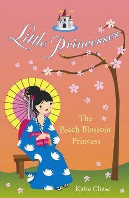Chase,  Katie / The Peach Blossom Princess