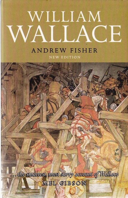 Fisher, Andrew / William Wallace