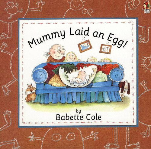 Cole, Babette - Mummy Laid an Egg - PB - Picture Book - Sex Education