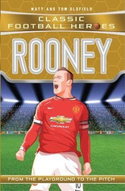 Oldfield,   Matt / Rooney (Classic Football Heroes) - Collect Them All!